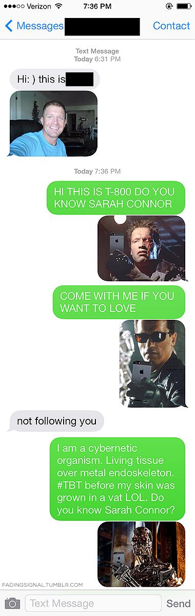 Got a wrong number / selfie combo today.  This is how I responded, haha. #selfie #terminator http://t.co/X4HFAXsIz8