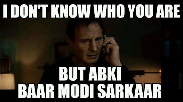 Ab ki baar Modi sarkaar. #liamneeson http://t.co/4gZmQ2Csl1