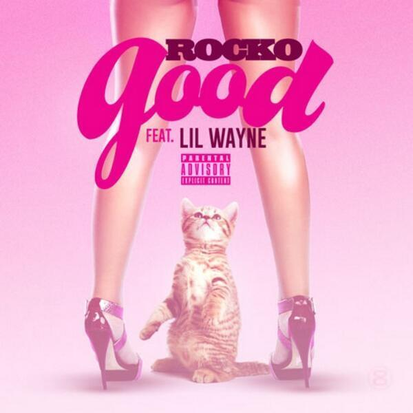 "#ComingSoon @Rocko4Real x @LilTunechi ""Good"" http://t.co/uDhLDblY6a"