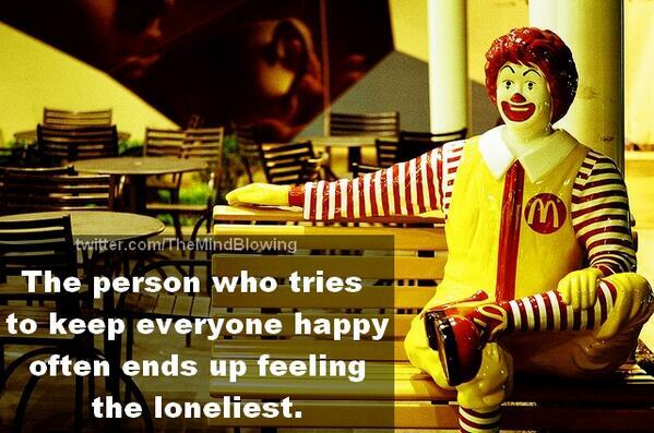 The person who tries to keep everyone happy often ends up feeling the loneliest. http://t.co/AafVT2bErF