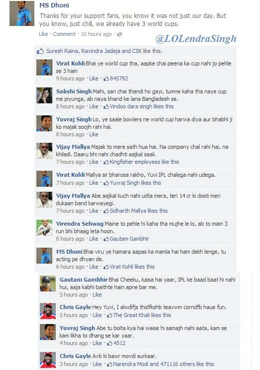 Awesome! RT @LOLendraSingh: MS Dhoni's facebook wall after losing the World Cup final against Sri Lanka. #INDvsSL http://t.co/2VePXV7E7E