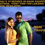 RT @cinema_lead: First time for #LakshmiMenon, #Vishal's 10 desires in #NSM  --> http://t.co/D5dReuOHIQ @Dhananjayang @dir_thiru