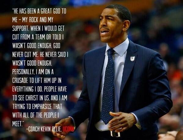 """""""I am on a crusade to lift Him up in everything I do"""" -@CoachKO_UConn @UConnMBB #Ao1 #MarchMadness http://t.co/KqaOVKrUje"""