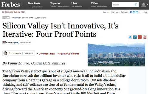 Silicon Valley Isn't Innovative, It's Iterative. Four Proof Points in @Forbes: http://t.co/bEfyo4btXm http://t.co/FlRKK3UY26