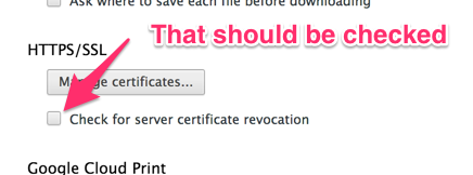 Given Heartbleed, be sure that your Chrome is set to check for SSL cert revocations. It's not the default. via @jm http://t.co/Zq1jPVTJtb