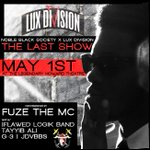 RT @fuzethemc: Fuze the Mc concert Howard Theatre May 1st. #TheLastShow presented by @luxdivision http://t.co/MOx10ryJ1w http://t.co/2eTXnLGQ4Z