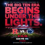 RED ALERT: #RFootball will make its #B1G debut vs. PSU at 8pm on 9/13/14 on the @BigTenNetwork. RT! #144Days #ChopPSU http://t.co/K3WLF0bOoP