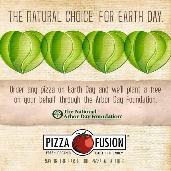 Happy #EarthDay! $4.22 personals all day! Every pizza purchased=we plant a tree on your behalf! #PizzaFusion http://t.co/1Tv6d4uXab