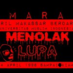 RT @winerwinslow: April Makassar Berdarah ! @Kampus_UMI #AMARAH96 #MenolakLupa http://t.co/9euMcv0wD4