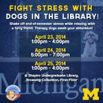 Finals are almost here, which means...Dogs In The Library! Take a #studybreak and pet a few puppies in the UGLi! http://t.co/IUjXJY3tsd