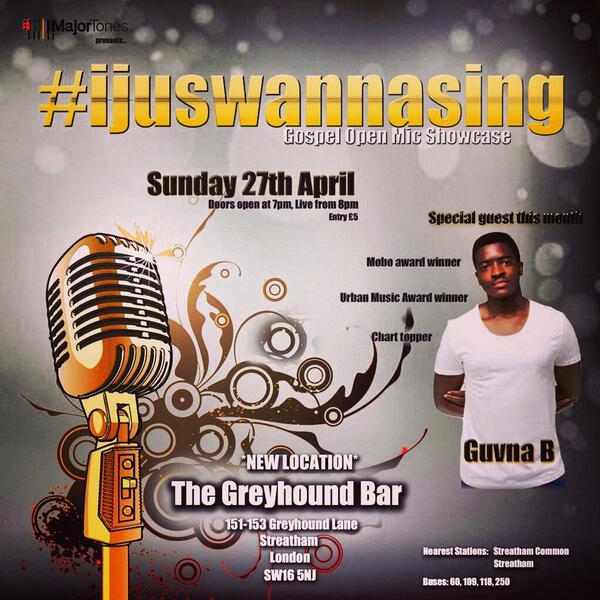 5 days to go till the return of #IJusWannaSing gospel open mic featuring @GuvnaB http://t.co/VHyAc1geN4