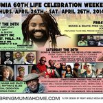 #FreeMumia #Philly @MumiaAbuJamal 60th LIFE CELEBRATION WEEKEND @iacenter http://t.co/VGoVusVimY http://t.co/zWUdALRcIj