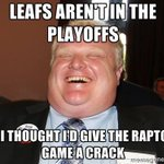 RT @RaptorsMemes: Rob Ford #NorthernUprising http://t.co/HqNcLy5ucf