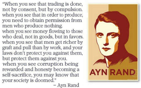 Any Rand describing a society that will be doomed... http://t.co/BRPT0LFYCF