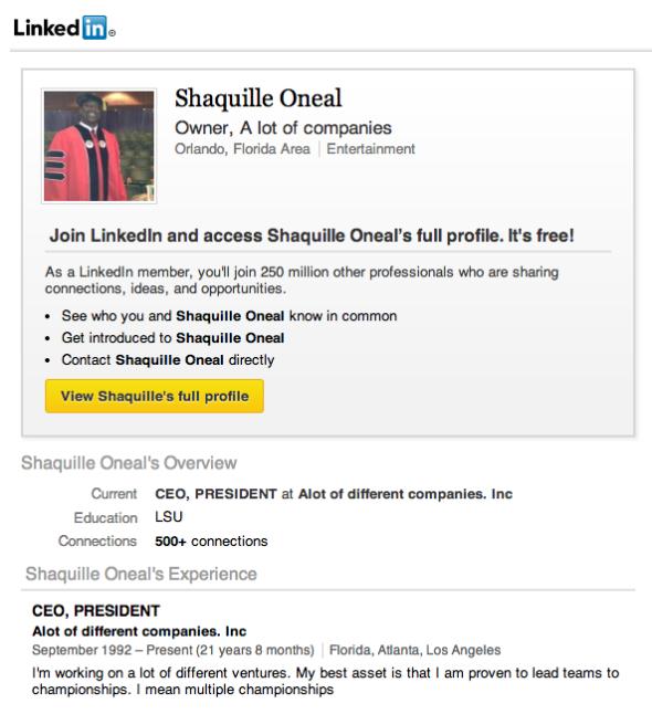 Shaq's LinkedIn profile is the best LinkedIn profile. http://t.co/NXITtHbhXW http://t.co/WL9WDhDUB7