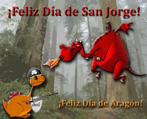 ¡Feliz #DíaDeAragón! #Feliz #DíaDeSanJorge ! Y muchas felicidades a los Jorges y por supuesto ¡Feliz #DíaDelLibro ! http://t.co/zXJO2QoJNZ