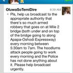 "#REPORT""@EyeRowBot: @Gidi_Traffic Commuters and motorists are being robbed at Mile 2 every morning... http://t.co/grmbq2TBVN"