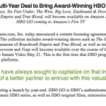 RT @HuffPostTech: BIG NEWS: Old HBO shows will be available on Amazon Prime http://t.co/WbCP4gZqmw
