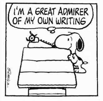 僕、自分の書いたものに惚れ惚れしちゃう スヌーピー