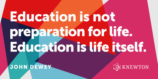 """Education is not preparation for life. Education is life itself."" --John Dewey #education http://t.co/reYls73N12"