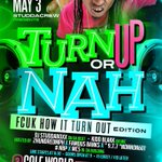 MAY 3 STUDDACREW BAK AT IT #TURNUPORNAH  AT GOLF WORLD BE THERE HOSTED BY @2hundredMPH.  @NONNON601 in DA Building http://t.co/h0kzGn9p3N