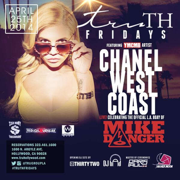 We welcome @chanelwestcoast to #TruHollywood #TRUthFridays this Friday night 04.25.14 http://t.co/Lt5nYWW2bY