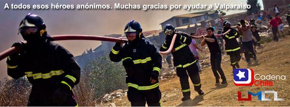 A todos esos héroes anónimos: Gracias por ayudar a #Valparaiso. #FuerzaValpo http://t.co/hI9yzvoDJu