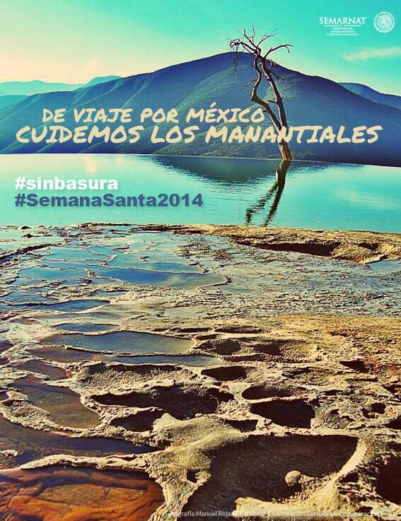 Manantiales indican salud ambiental de las aguas subterráneas. ¡Cuídalos! #SinBasura #SemanaSanta2014 @SEMARNAT_mx http://t.co/NDURAlfu4G