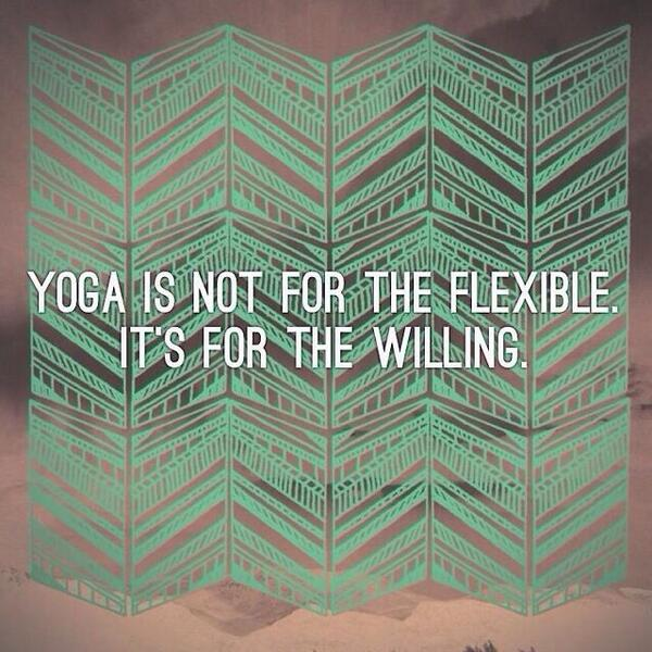 just be WILLING. #yoga http://t.co/yX5TqTF7nj