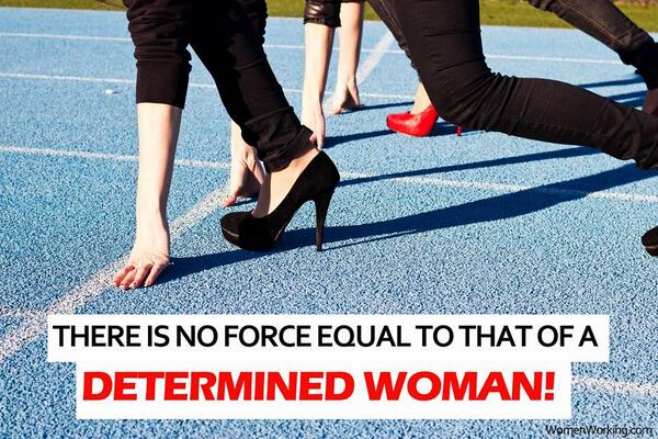 """""""There is no force equal to that of a determined woman"""" http://t.co/9khYcUS1z3"""