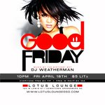 "RT @OMGitsDROOPY: THIS FRIDAY HAVE A ""GOOD FRIDAY"" @LotusLoungeGSO.. WE GOIN IN..#DRINKSUP #GoodFriday #VIPFRIDAYS #Greensboro 4.18.14 http://t.co/NadDA6ameP"