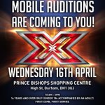RT @TheXFactor: Will this years winner be from DURHAM? #XFactor Mobile Auditions are at the Prince Bishops Shopping Centre today! http://t.co/PFGDAZuYVz