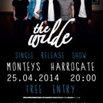RT @GigsHG: On Friday 25th April @TheWildeBand host their single release party at Monteys, #Harrogate. (18+) http://t.co/FmpueiBM2w