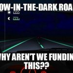 RT @BirthdayFreebie: Glow-in-the-dark roads, now exist in The Netherlands http://t.co/IAC7PgQBgh