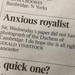 #LettersToTheTimes: 'Is the Duchess of Cambridge all right?' http://t.co/GlBVqJdmmp ... http://t.co/Rk5A4YoCRW
