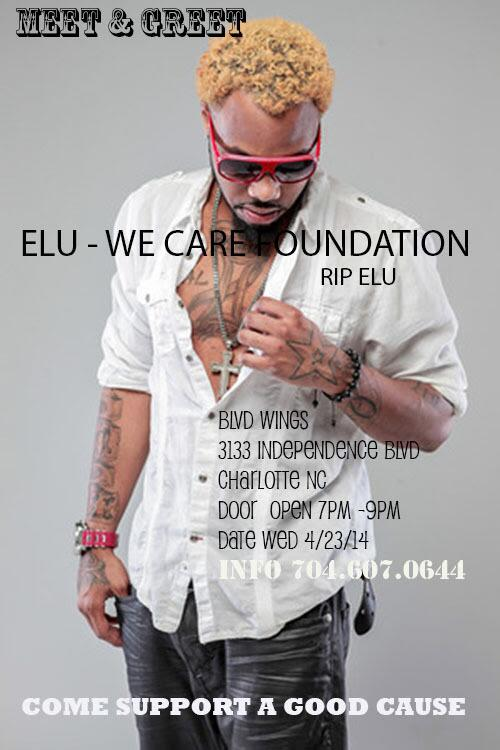 ELU - WE CARE FOUNDATION X WHO'S UP NEXT? RIP ELU 4/23/14, #BLVDWINGS #CharlotteNC 7pm-9pm Info call 704-607-0644 http://t.co/kjVQZzevqW
