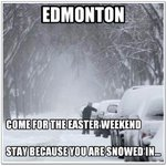 "Good ""Snow Day"" Friday Long Weekend April 18th CISNers. @Randy_Marshall @CISNCountry 6-Noon. Will follow back. #yeg http://t.co/xo9evwNLyN"