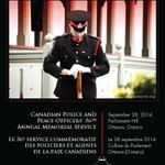 RT @CPPOM: All welcome! Canadian Police & Peace Officers Memorial Parliament Hill Ottawa Ontario Canada Sunday Sept28 11am http://t.co/CzZkhBtLzZ