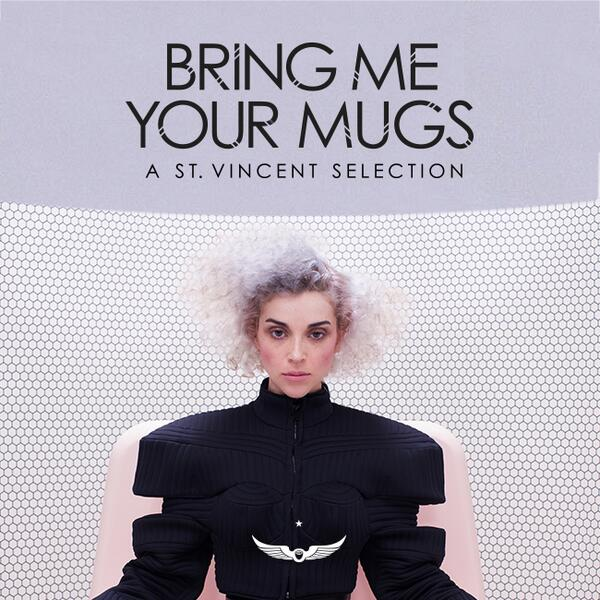 Bring Me Your Mugs. A @St_Vincent selection, coming soon. http://t.co/JNH1nK2cIH