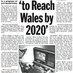 Internet to reach Wales by 2020. http://t.co/eXHCvkrNtf