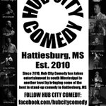 RT @hubcitycomedy: FOLLOW HUB CITY COMEDY: http://t.co/20KYeZOAR8 Twitter: @hubcitycomedy Instagram: hubcitycomedy #hattiesburg http://t.co/xPMECbNMEM