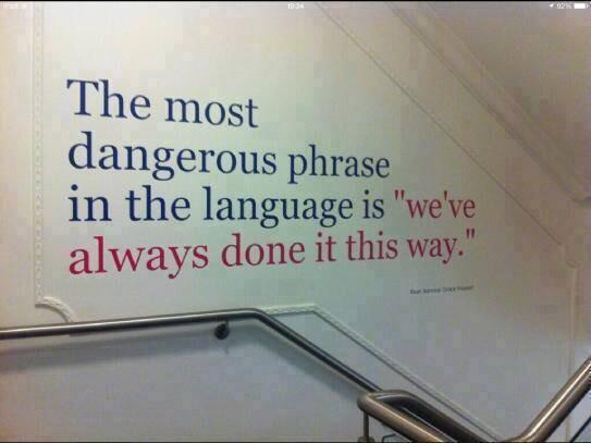 The most dangerous phrase....via @LLacrosse #satchat http://t.co/U2eQ0UsDfR