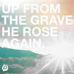 RT @passion268: Then bursting forth in glorious day, up from the grave He rose again! #HeIsAlive #JESUS http://t.co/Nvkb6h5ERs