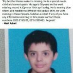 Kid missing around Gulshan-e-Iqbal. #Karachi, #Pakistan Your RT might actually help some one. http://t.co/W9fcjwXTS6