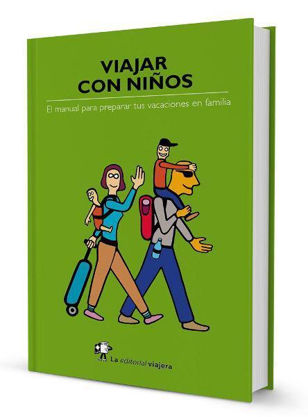 """""""Viajar con niños"""", el manual de las familias viajeras  http://t.co/nLLEDUyaPI http://t.co/w8Su2drPc5"""