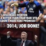 RT @MrMenis: In all fairness #Moyes is a man of his word! #KeepMoyesIn http://t.co/XTeGXzU6AQ