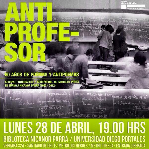 Imperdible! Las clases y pizarras del profe Nicanor Parra. Expo UDP 28/04, 19:00hrs. #antiprofesor @BiblioNParra http://t.co/AAJQn5TZ6e