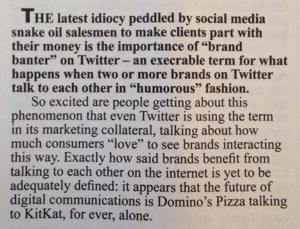 Private Eye on 'brand banter' on Twitter: the future of digital communications is brands talking together, alone http://t.co/Pt2TTRzLt3