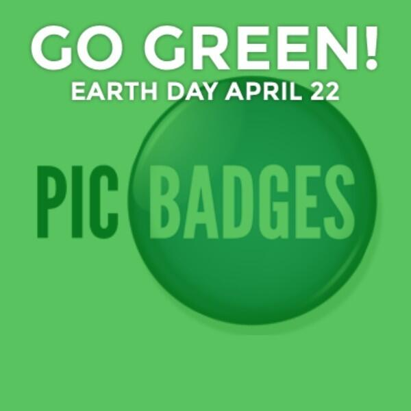 This Earth Day we all go green! http://t.co/4W982gkbfB @PicBadges http://t.co/mj9h2v8pUj