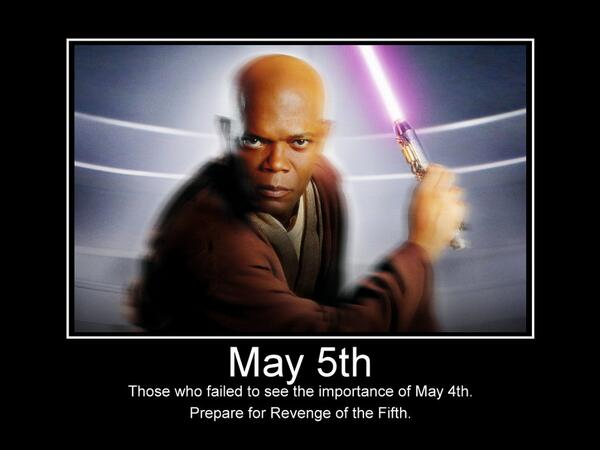 On to the aftermath of May the 4th. It's #Revengeofthe5th #starwars http://t.co/nw4cldU4cf